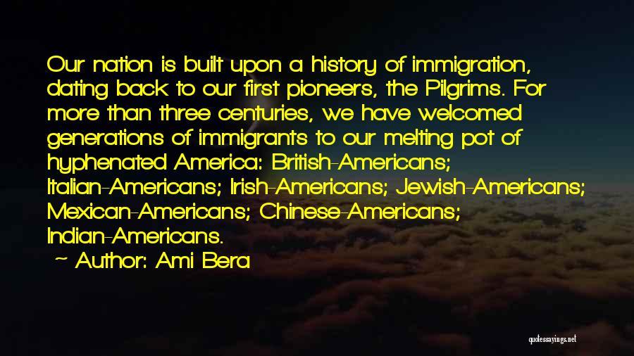 Irish Immigration Quotes By Ami Bera