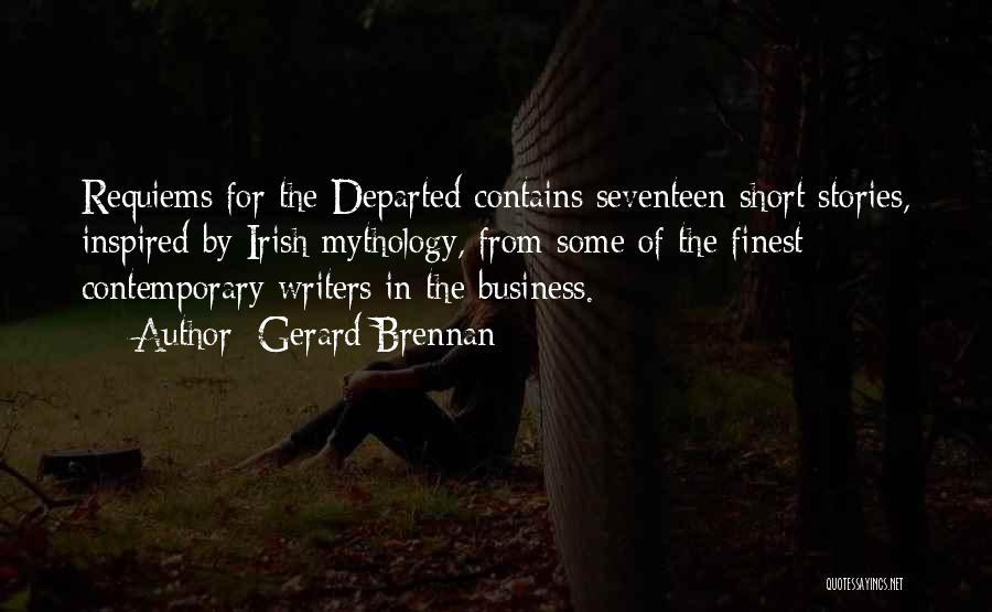Irish Mythology Quotes By Gerard Brennan