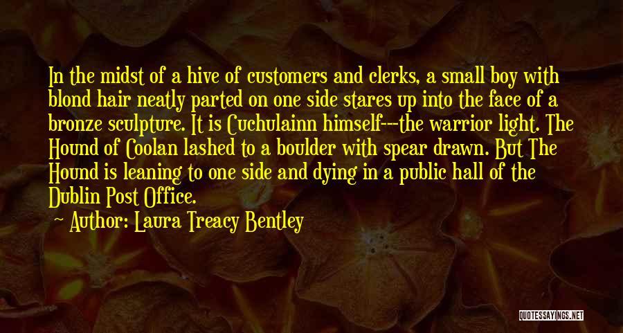 Irish Mythology Quotes By Laura Treacy Bentley