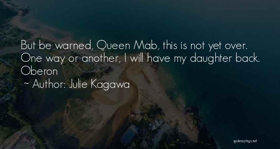 Iron Fey Series Quotes By Julie Kagawa