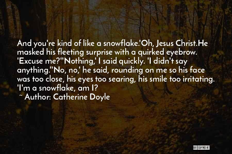 Irritating Others Quotes By Catherine Doyle