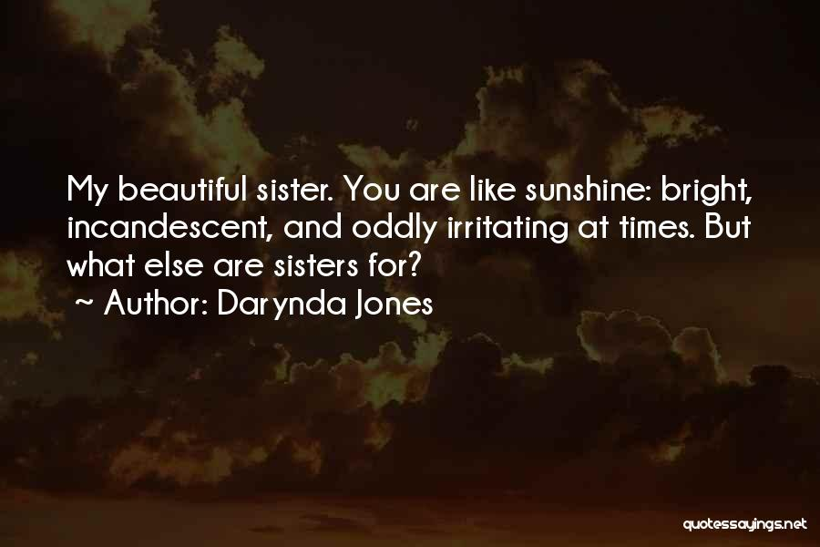Irritating Others Quotes By Darynda Jones