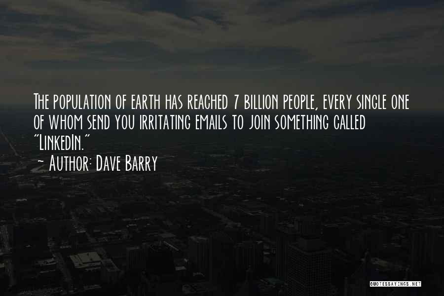 Irritating Others Quotes By Dave Barry