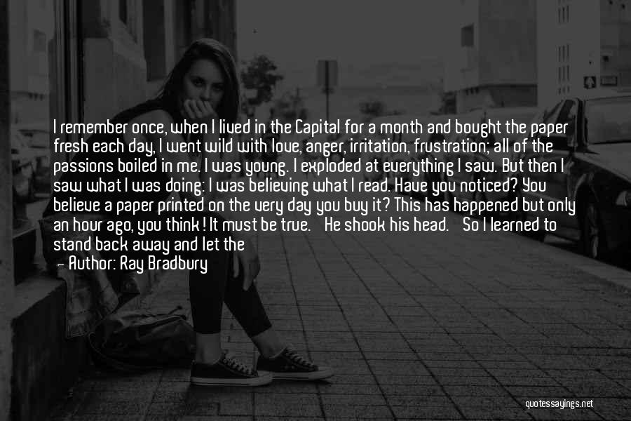 Irritation To Love Quotes By Ray Bradbury