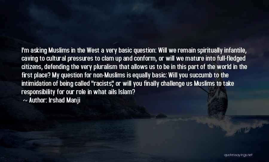 Irshad Manji Quotes 1742782