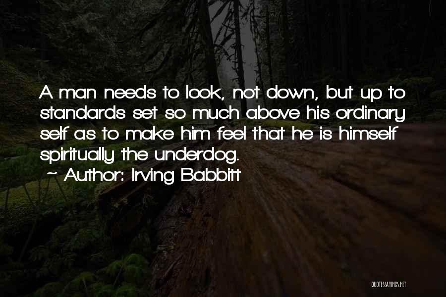 Irving Babbitt Quotes 1042130