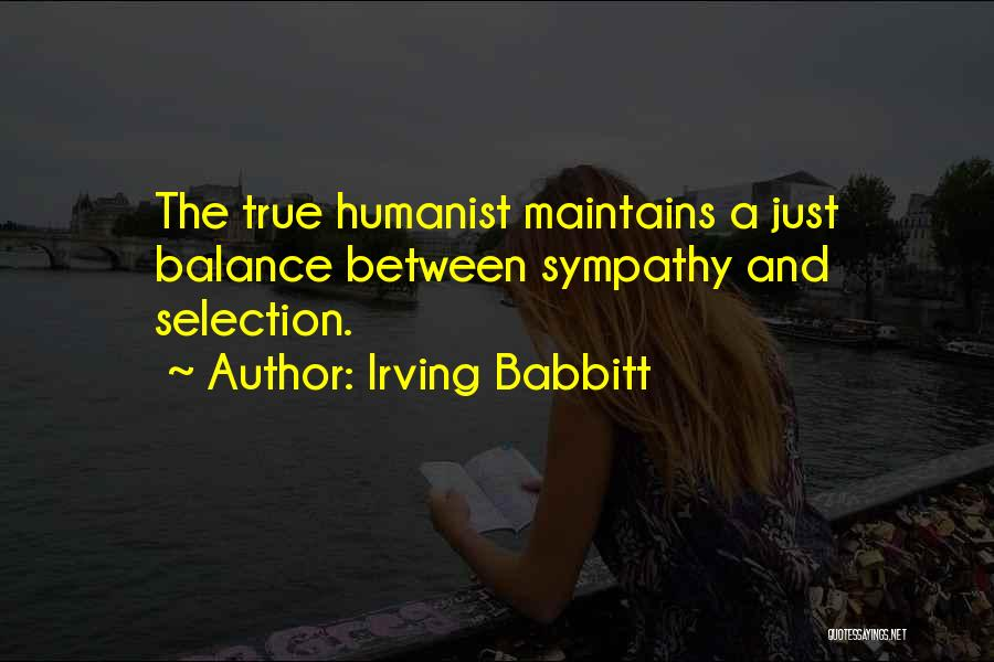 Irving Babbitt Quotes 1066705