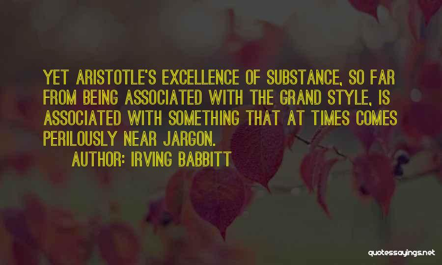 Irving Babbitt Quotes 1781393