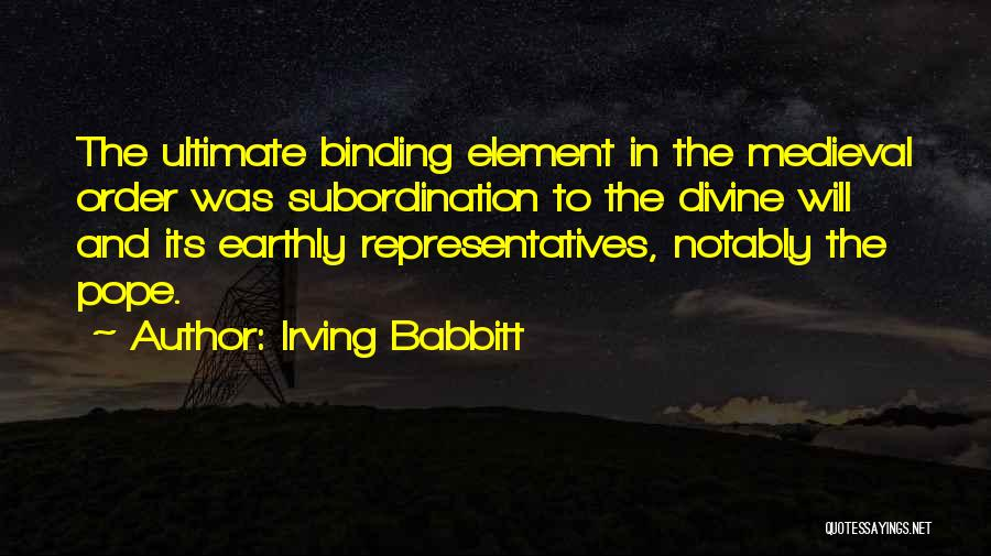 Irving Babbitt Quotes 2175193