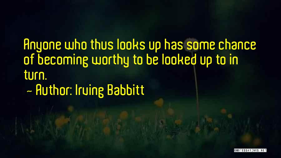 Irving Babbitt Quotes 356675