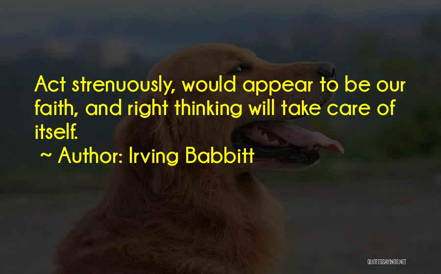 Irving Babbitt Quotes 896273