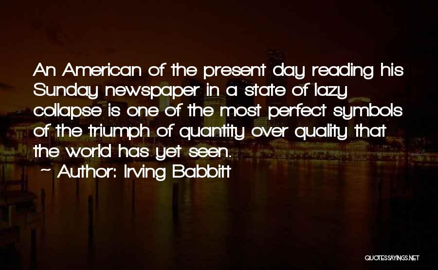 Irving Babbitt Quotes 898314