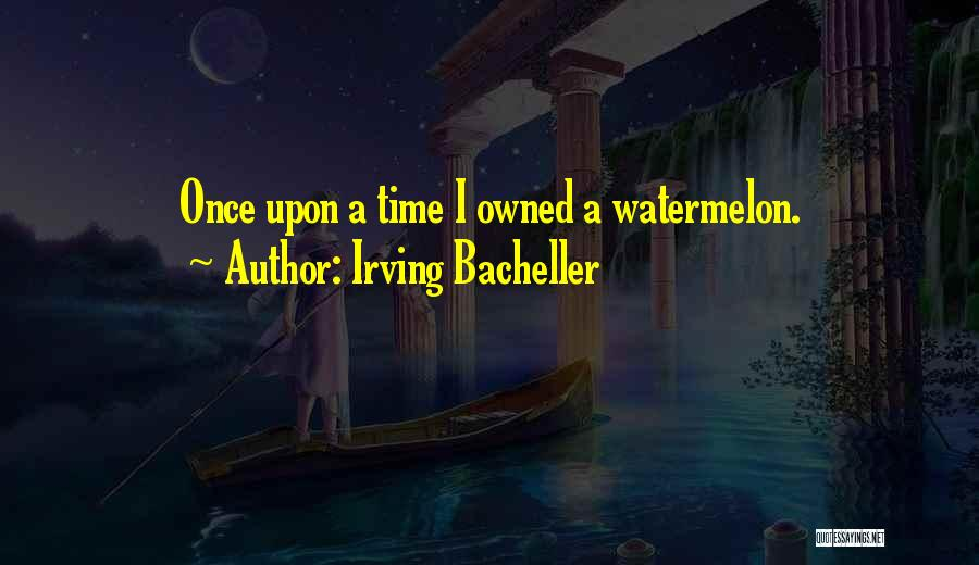 Irving Bacheller Quotes 1853528