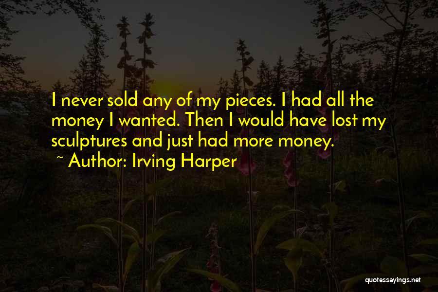Irving Harper Quotes 1317145