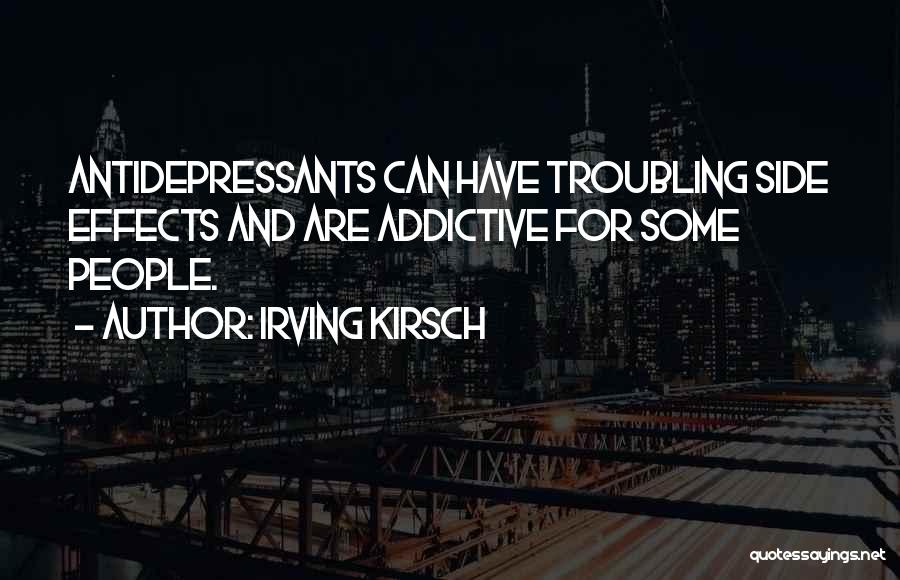Irving Kirsch Quotes 1489453