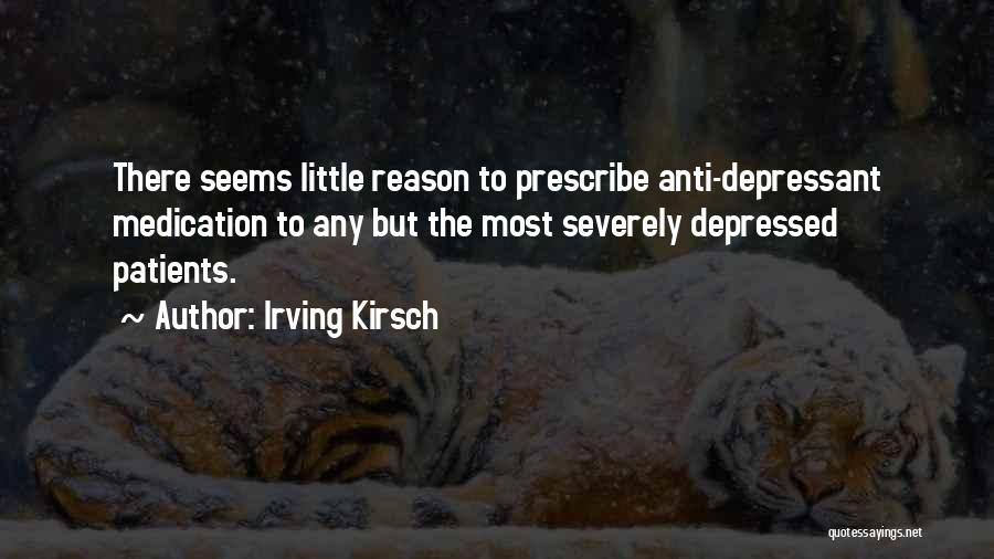 Irving Kirsch Quotes 166189