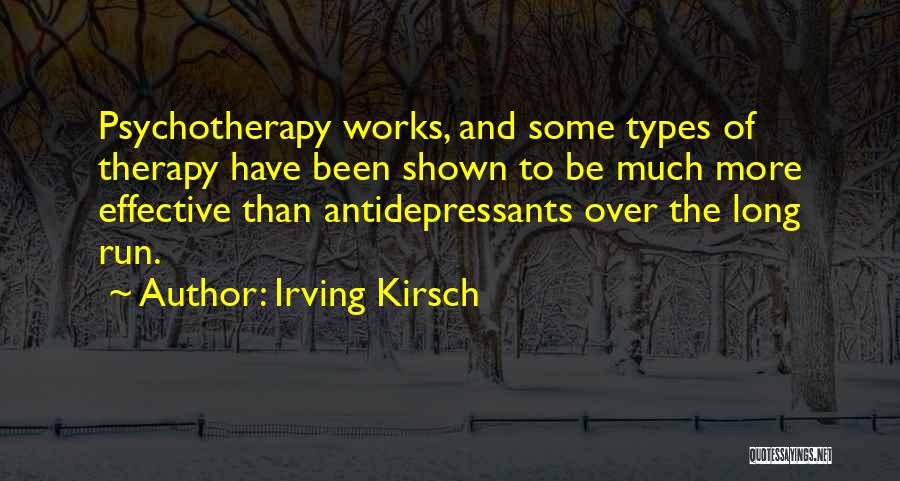 Irving Kirsch Quotes 2155682