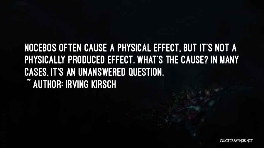 Irving Kirsch Quotes 294521