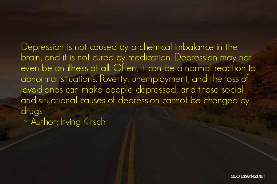 Irving Kirsch Quotes 803132