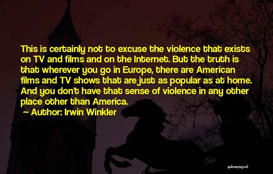 Irwin Winkler Quotes 1070357