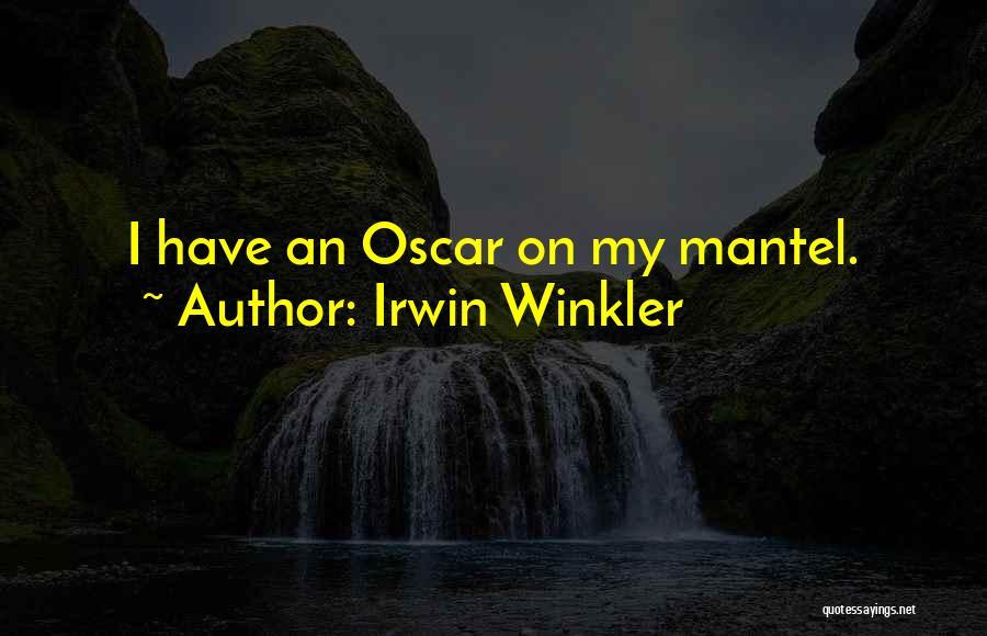 Irwin Winkler Quotes 1394115