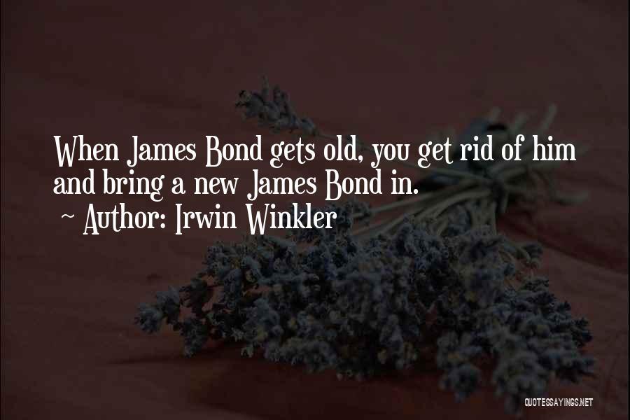 Irwin Winkler Quotes 1548032