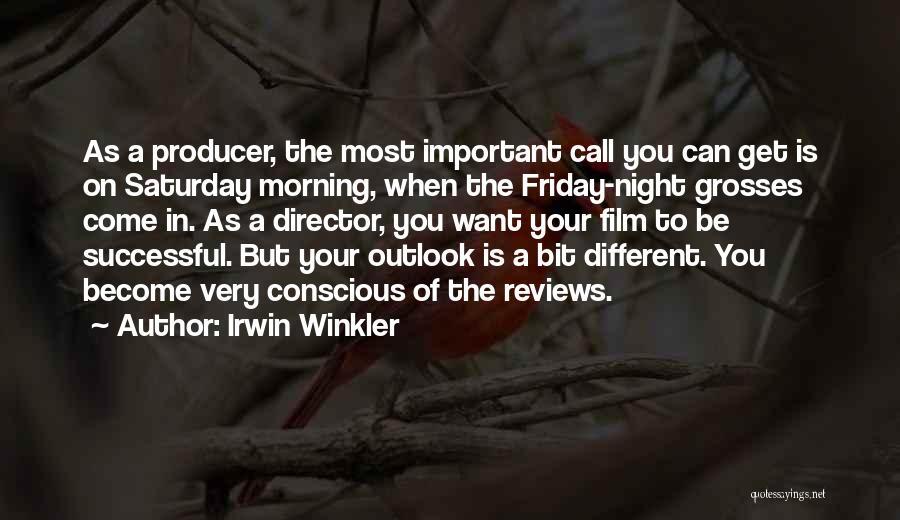 Irwin Winkler Quotes 2029076