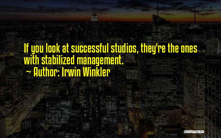 Irwin Winkler Quotes 2108721