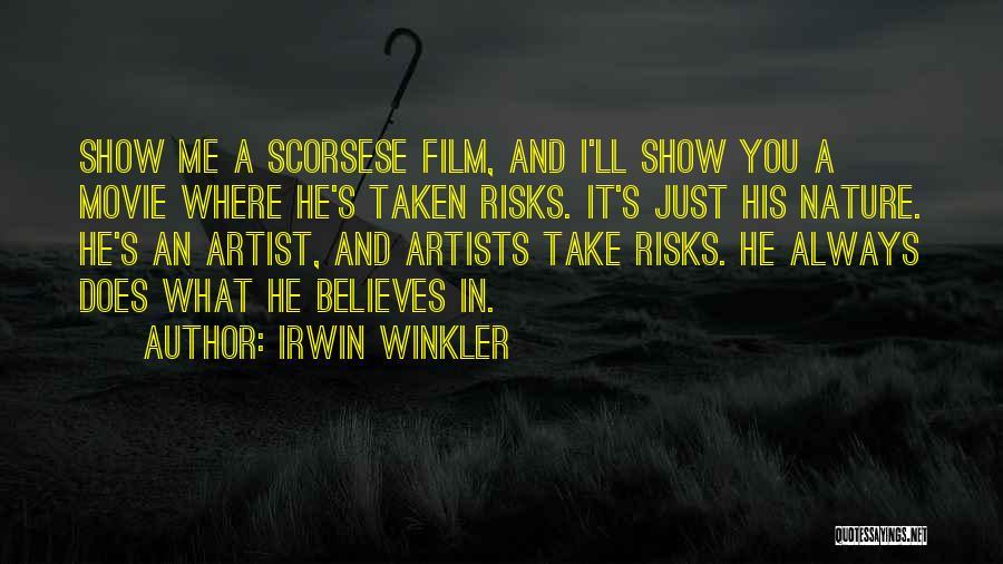 Irwin Winkler Quotes 212135
