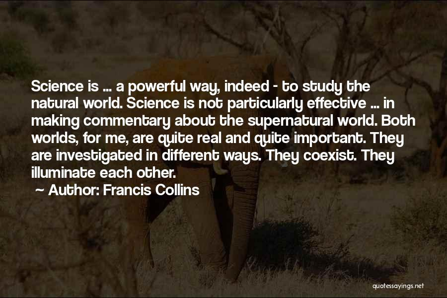 Is About Me Quotes By Francis Collins
