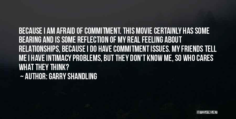 Is About Me Quotes By Garry Shandling