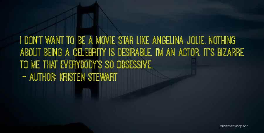 Is About Me Quotes By Kristen Stewart