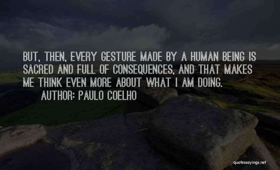 Is About Me Quotes By Paulo Coelho