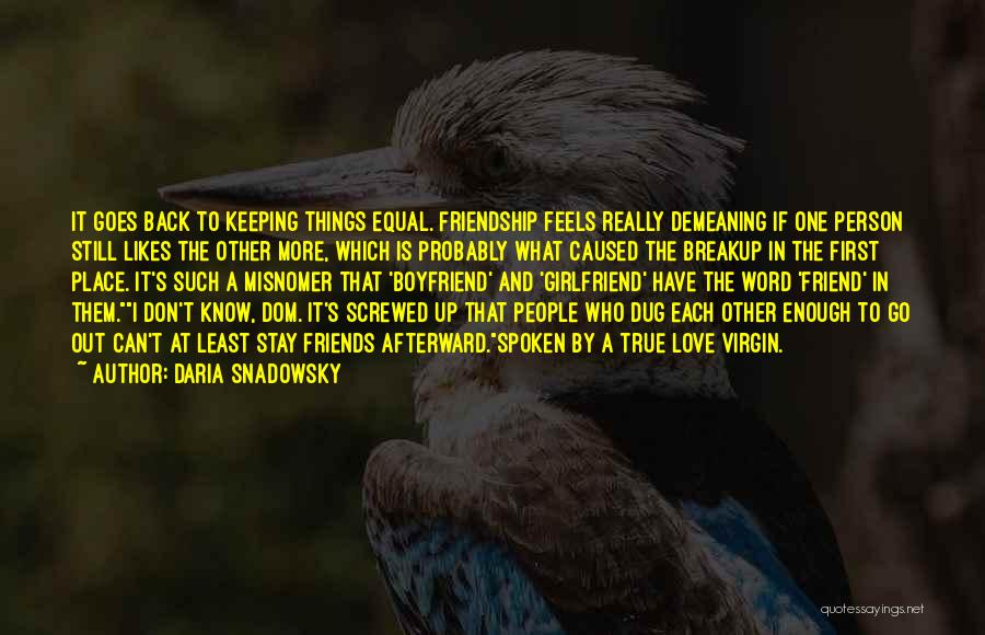 Is Love Really Enough Quotes By Daria Snadowsky