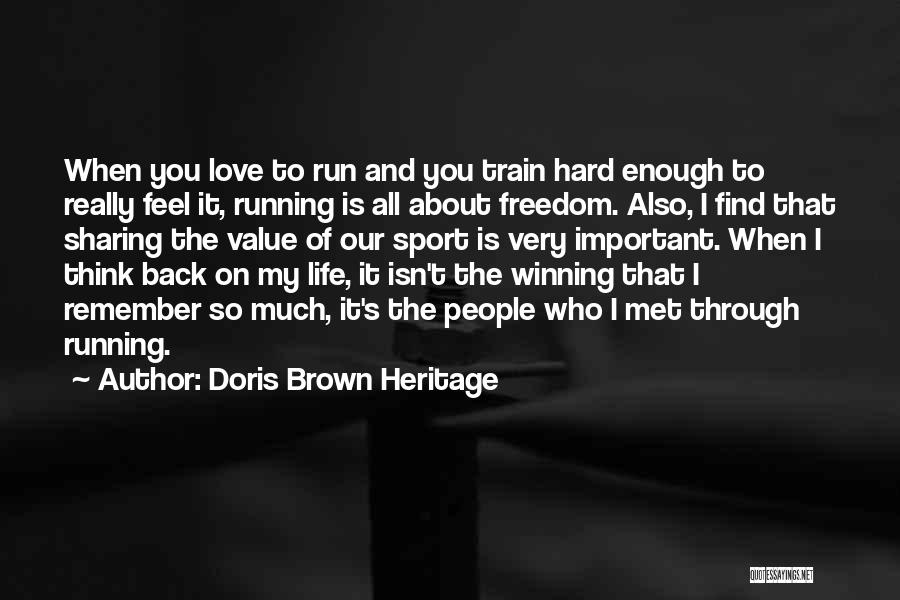 Is Love Really Enough Quotes By Doris Brown Heritage