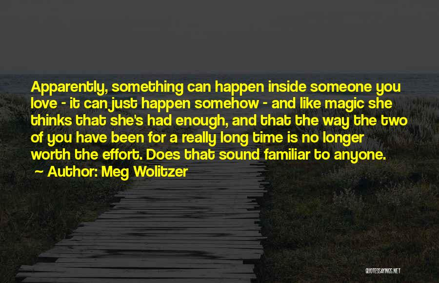 Is Love Really Enough Quotes By Meg Wolitzer
