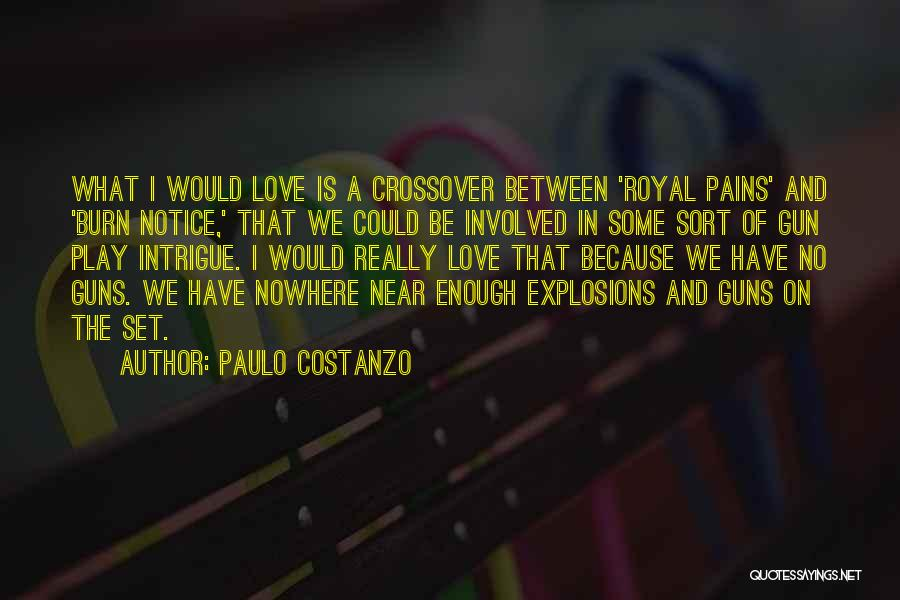 Is Love Really Enough Quotes By Paulo Costanzo