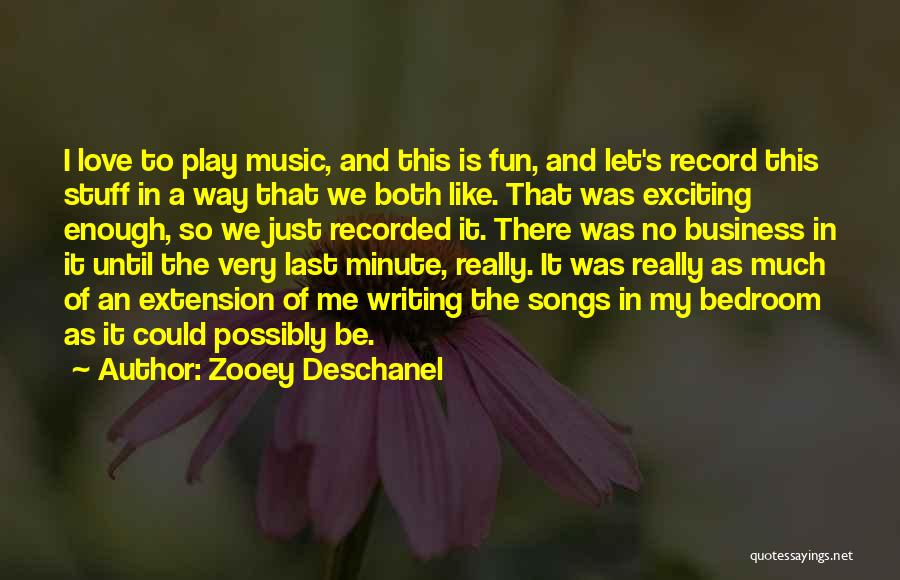 Is Love Really Enough Quotes By Zooey Deschanel