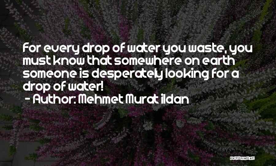 Is That You Quotes By Mehmet Murat Ildan