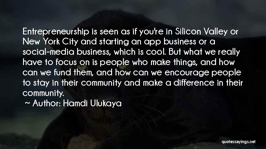 Is There An App To Make Your Own Quotes By Hamdi Ulukaya