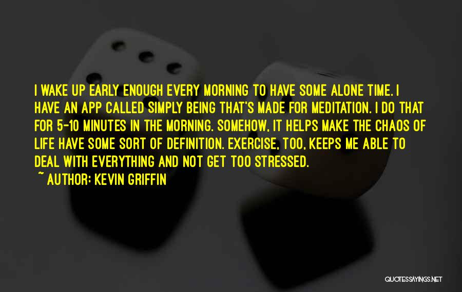 Is There An App To Make Your Own Quotes By Kevin Griffin