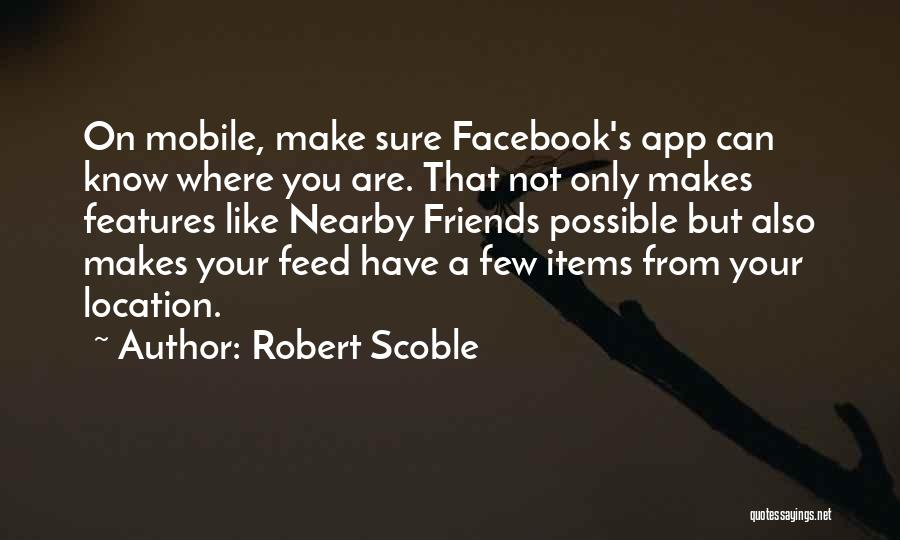 Is There An App To Make Your Own Quotes By Robert Scoble