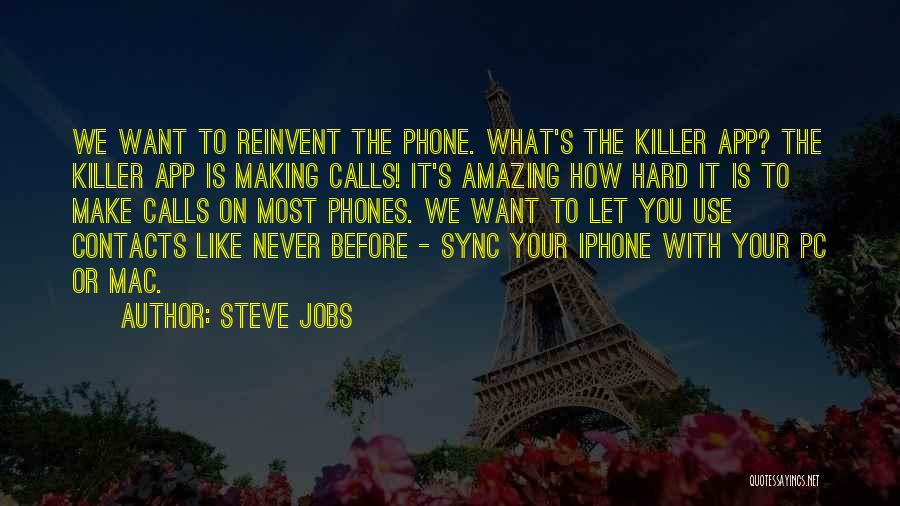 Is There An App To Make Your Own Quotes By Steve Jobs