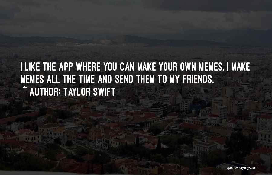 Is There An App To Make Your Own Quotes By Taylor Swift
