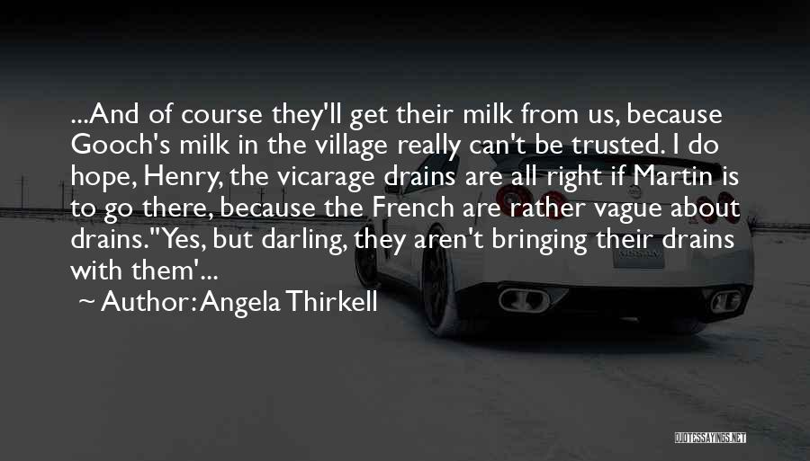 Is There Hope Quotes By Angela Thirkell