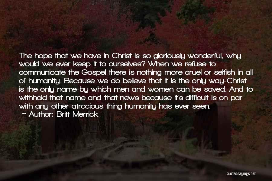 Is There Hope Quotes By Britt Merrick