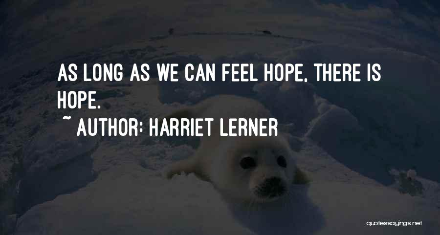 Is There Hope Quotes By Harriet Lerner