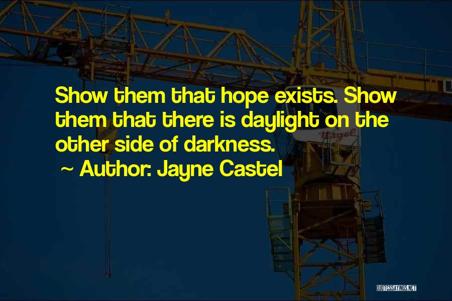 Is There Hope Quotes By Jayne Castel
