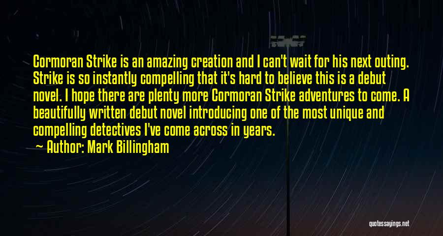 Is There Hope Quotes By Mark Billingham
