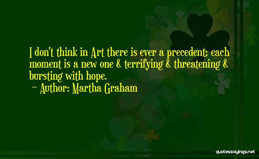 Is There Hope Quotes By Martha Graham